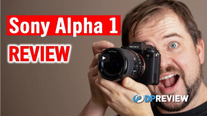 First test of the Sony a1 at DPReview-TV